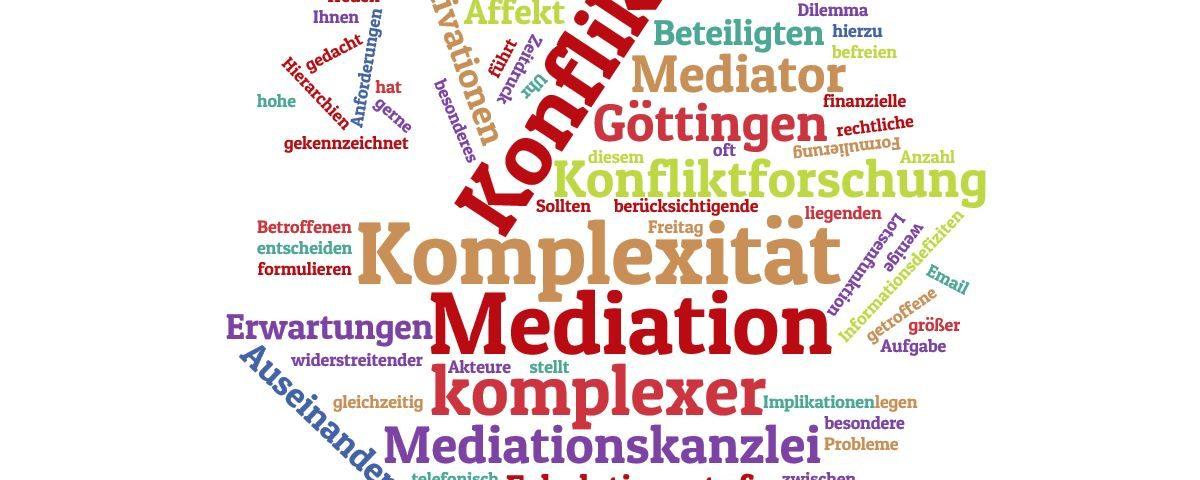 Mediation unübersichtlicher Auseinandersetzungen