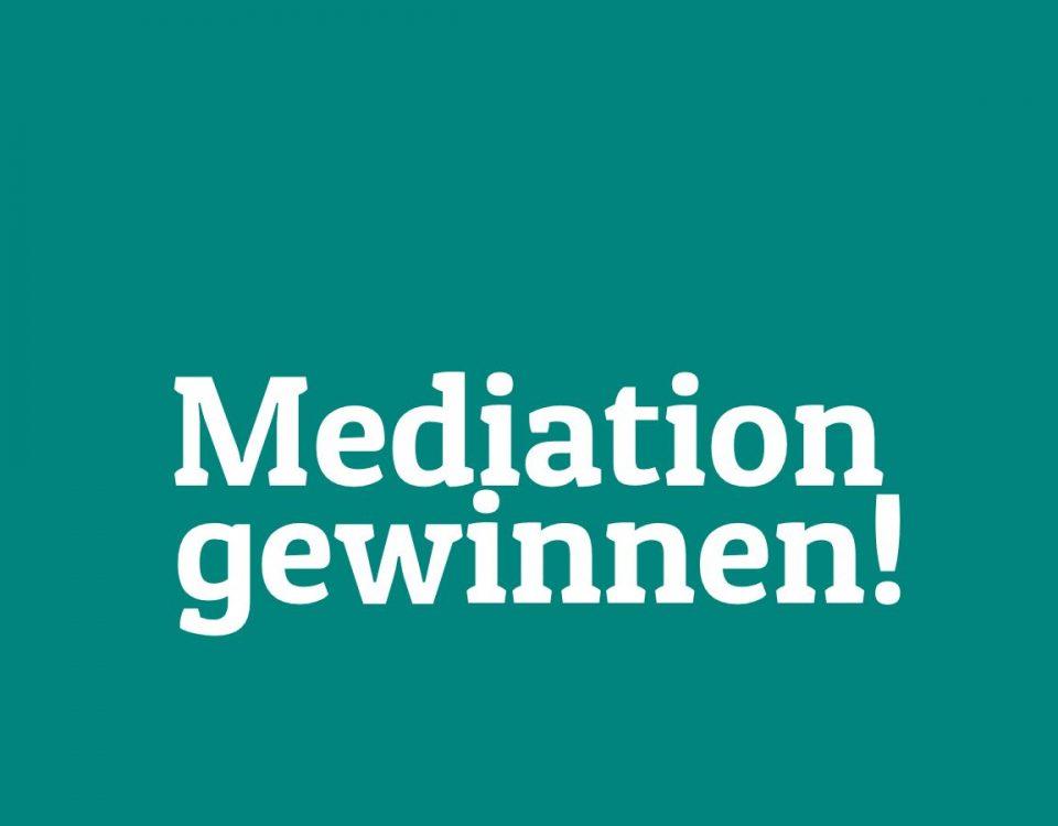 Gewinne eine Mediation